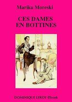 Téléchargez le livre :  Ces dames en bottines