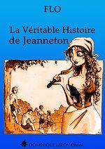 Téléchargez le livre :  La Véritable Histoire de Jeanneton