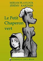 Téléchargez le livre :  Le Petit Chaperon Vert
