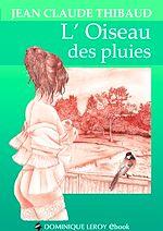 Téléchargez le livre :  L'Oiseau des pluies