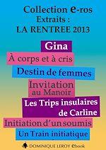 Téléchargez le livre :  La rentrée 2013 des Éditions Dominique Leroy : extraits gratuits