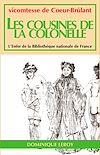 Télécharger le livre :  Les Cousines de la Colonelle - Nouvelle édition augmentée