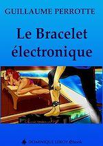 Téléchargez le livre :  Le Bracelet électronique