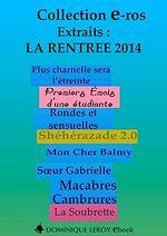 Téléchargez le livre :  La rentrée littéraire 2014 des Éditions Dominique Leroy : extraits gratuits