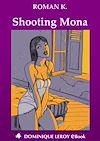 Télécharger le livre :  Shooting Mona