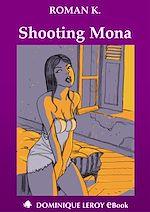 Téléchargez le livre :  Shooting Mona