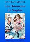 Télécharger le livre :  Les Honneurs de Sophie