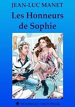 Téléchargez le livre :  Les Honneurs de Sophie