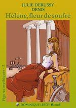 Hélène, fleur de soufre