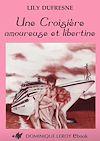 Télécharger le livre :  Une Croisière amoureuse et libertine