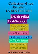 Téléchargez le livre :  La Rentrée littéraire 2015 - Éditions Dominique Leroy - Extraits