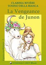 Téléchargez le livre :  La Vengeance de Junon