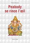 Télécharger le livre :  Peabody se rince l'œil