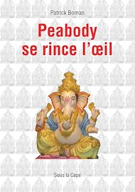 Téléchargez le livre :  Peabody se rince l'œil