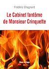 Télécharger le livre :  Le Cabinet fantôme de Monsieur Crinquette