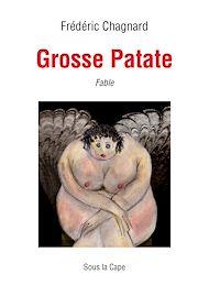 Téléchargez le livre :  Grosse Patate - Fable