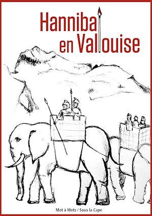 Téléchargez le livre :  Hannibal en Vallouise