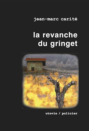 Téléchargez le livre :  La revanche du gringet