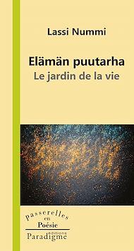 Téléchargez le livre :  Elämän puutarha/Jardin de la vie
