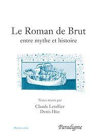 Téléchargez le livre :  Le Roman de Brut