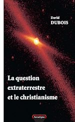 Download this eBook La question extraterrestre et le christianisme