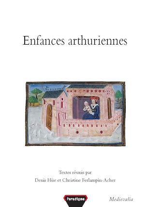 Téléchargez le livre :  Enfances arthuriennes