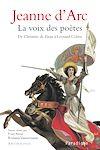 Télécharger le livre :  Jeanne d'Arc la Voix des poètes