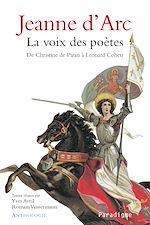 Download this eBook Jeanne d'Arc la Voix des poètes