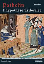 Download this eBook Pathelin : l'hypothèse Triboulet