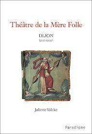 Téléchargez le livre :  Théâtre de la Mère Folle