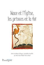 Download this eBook Wace et l'église, les princes de la foi