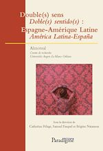 Download this eBook Double sens: Espagne-Amérique latine