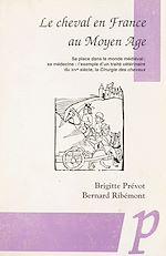 Téléchargez le livre :  Le cheval en France au Moyen âge