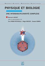 Téléchargez le livre :  Physique et biologie une interdisciplinarité complexe