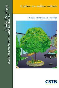 Téléchargez le livre :  L'arbre en milieu urbain