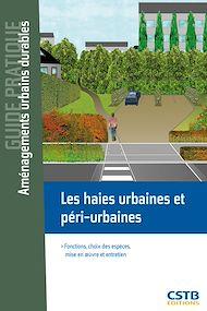 Téléchargez le livre :  Les haies urbaines et péri-urbaines