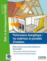 Téléchargez le livre :  Performance énergétique : les matériaux et procédés d'isolation
