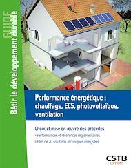 Téléchargez le livre :  Performance énergétique : chauffage, ECS, photovoltaique, ventilation