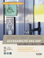 Téléchargez le livre :  Détails et points singuliers - Accessibilité des ERP