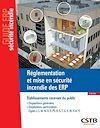 Télécharger le livre :  Réglementation et mise en sécurité incendie des ERP