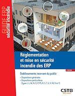 Téléchargez le livre :  Réglementation et mise en sécurité incendie des ERP