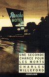 Télécharger le livre :  Une seconde chance pour les morts