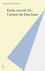 Download this eBook Écrits secrets (2) : Carnets de Don Juan