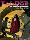 Télécharger le livre :  Le Cycle de Taï-Dor - Tome 02