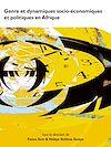 Télécharger le livre :  Genre et dynamiques socio-économiques et politiques en Afrique