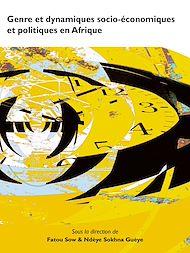 Téléchargez le livre :  Genre et dynamiques socio-économiques et politiques en Afrique