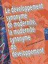 Télécharger le livre :  Le développement synonyme de modernité, la modernité synonyme de développement