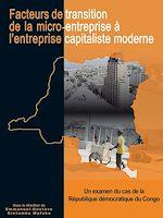 Download this eBook Facteurs de transitionde la micro-entreprise à l'entreprise capitaliste moderne en République Démocratique du Congo