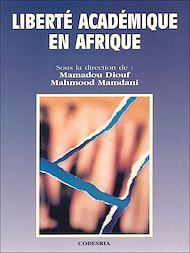 Téléchargez le livre :  Liberté académique en Afrique