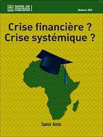 Téléchargez le livre :  Crise financière? Crise systémique?